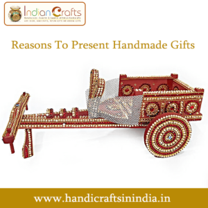 Reasons To Present Handmade Gifts